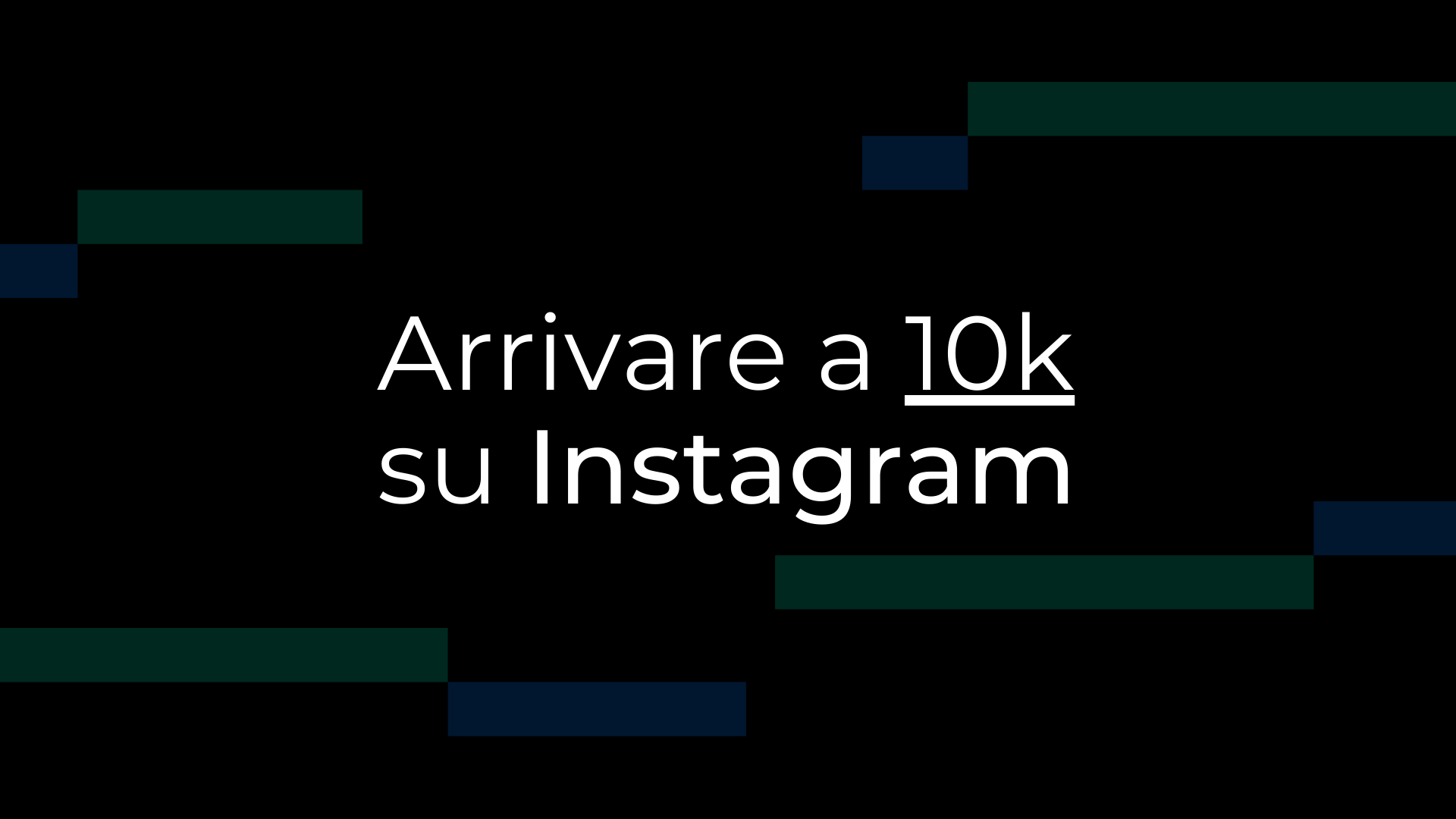 arrivare a 10k su instagram: la guida