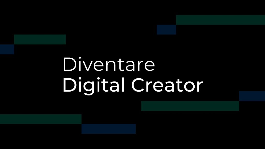 diventare un digital creator